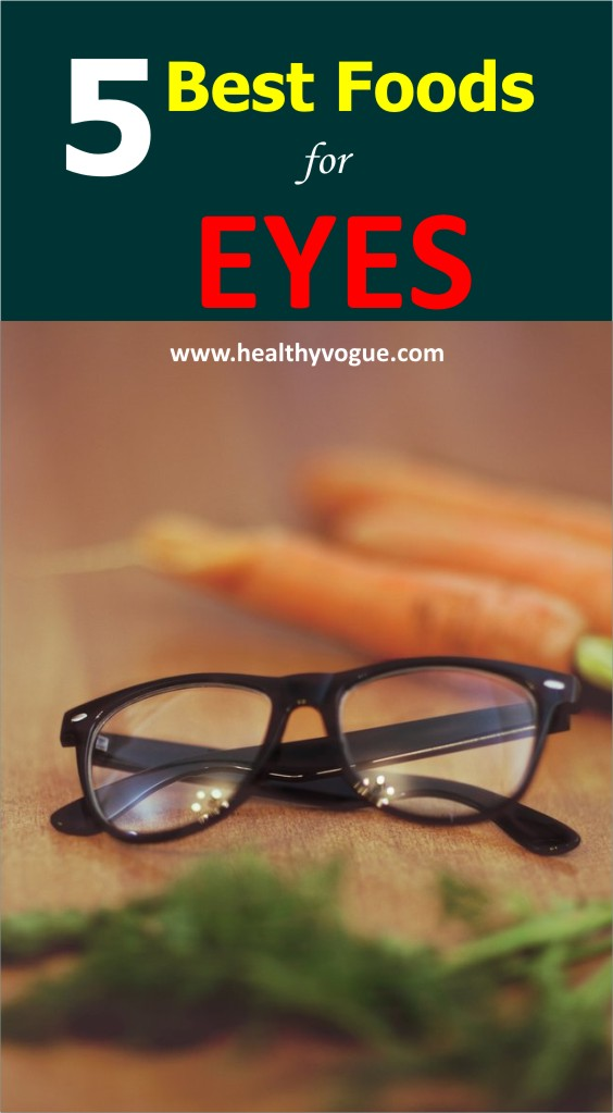 5 Best Foods for Eyes