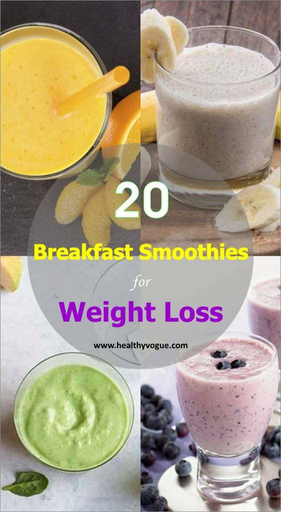 20 Healthy Breakfast Smoothie Recipes for Successful Weight Loss