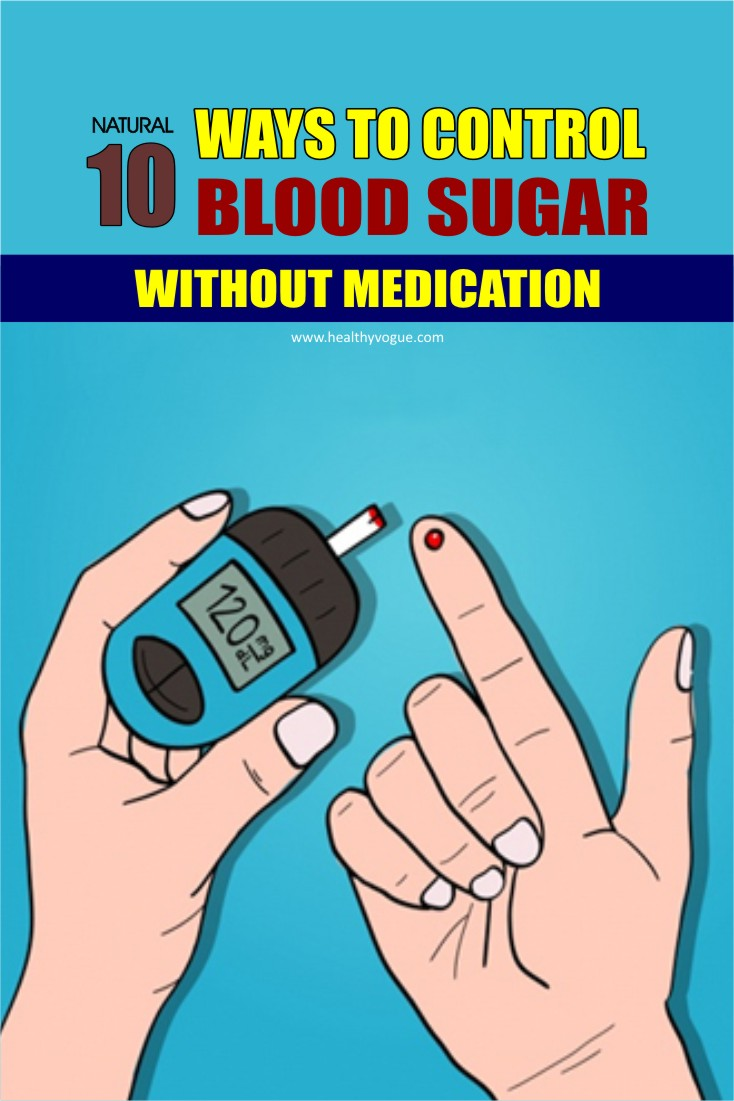 10 Ways to Control Blood Sugar without Medication